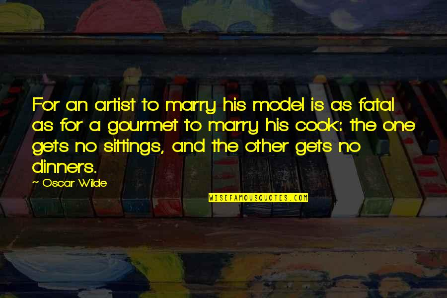 Fashion Oscar Wilde Quotes By Oscar Wilde: For an artist to marry his model is