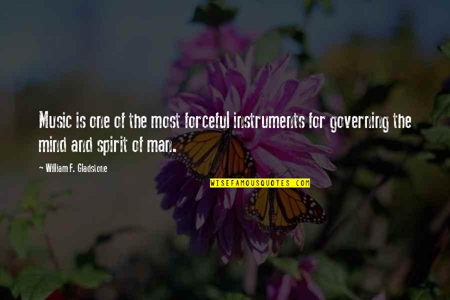 Fashion Oscar Wilde Quotes By William F. Gladstone: Music is one of the most forceful instruments