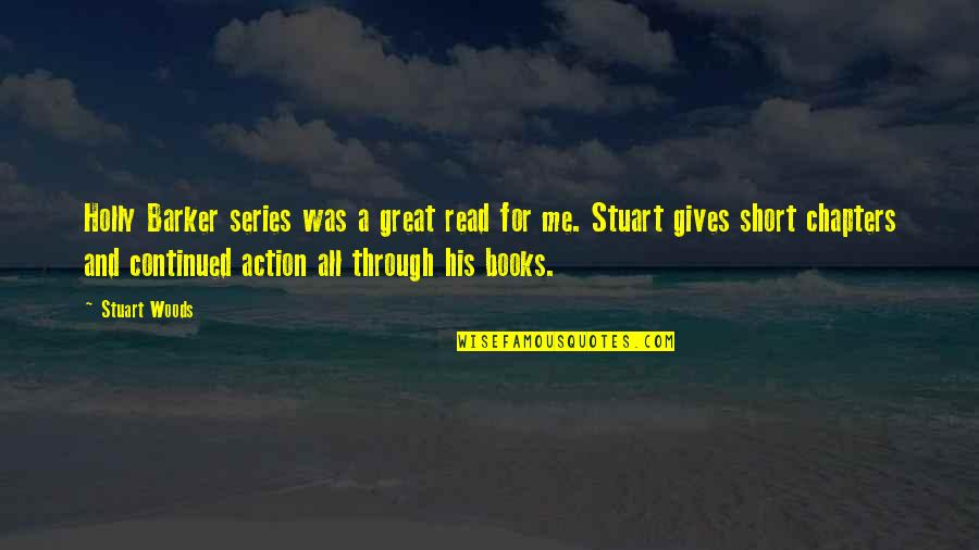 Fast Show Quotes By Stuart Woods: Holly Barker series was a great read for