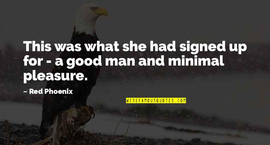 Fate Antigone Quotes By Red Phoenix: This was what she had signed up for