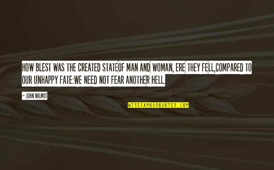 Fate Quotes By John Wilmot: How blest was the created stateOf man and