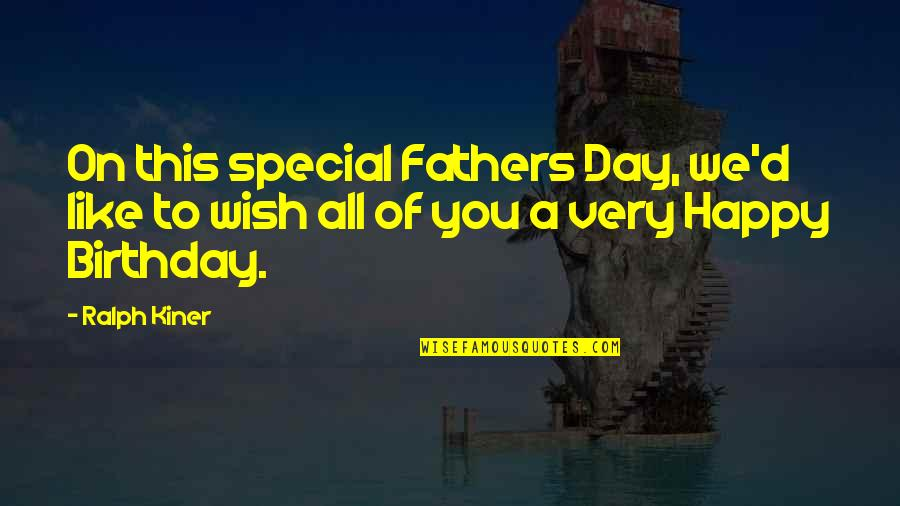 Fathers Funny Quotes By Ralph Kiner: On this special Fathers Day, we'd like to