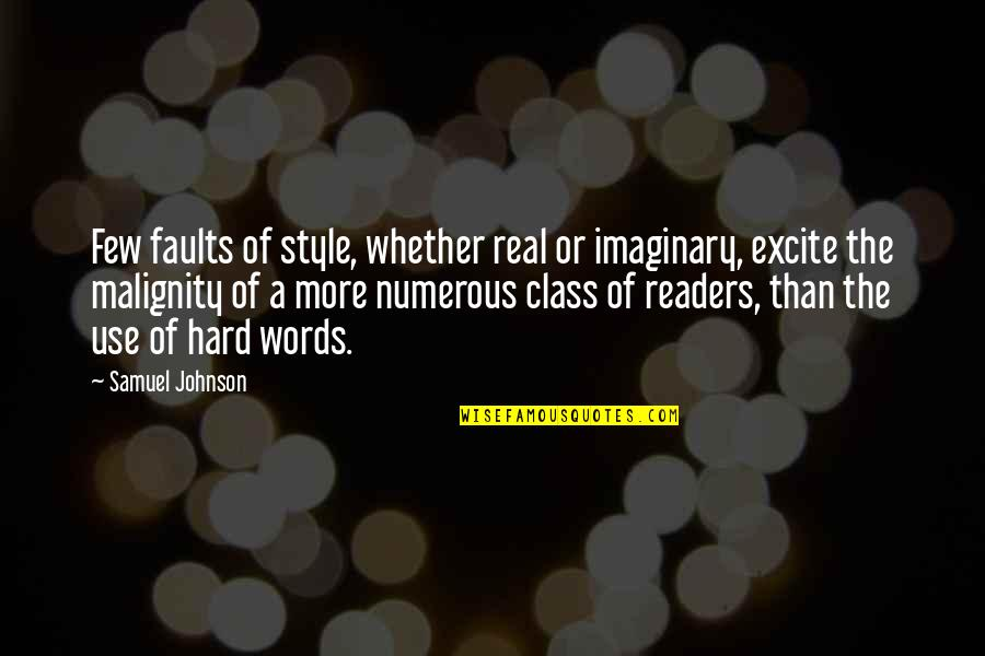 Faults Quotes By Samuel Johnson: Few faults of style, whether real or imaginary,