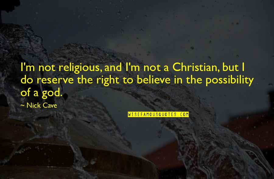 Faux Fur Quotes By Nick Cave: I'm not religious, and I'm not a Christian,