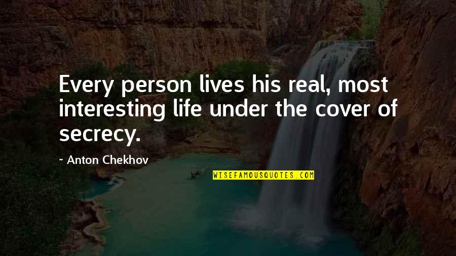 Favicon Quotes By Anton Chekhov: Every person lives his real, most interesting life