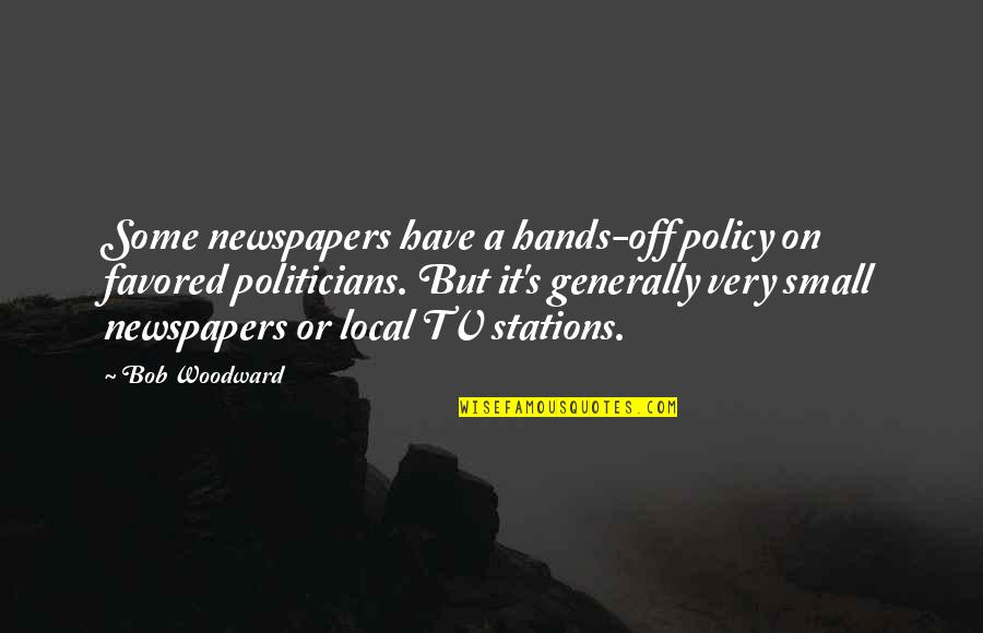 Favored Quotes By Bob Woodward: Some newspapers have a hands-off policy on favored