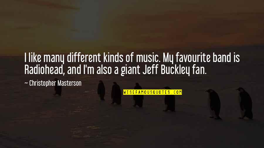 Favourite Music Quotes By Christopher Masterson: I like many different kinds of music. My