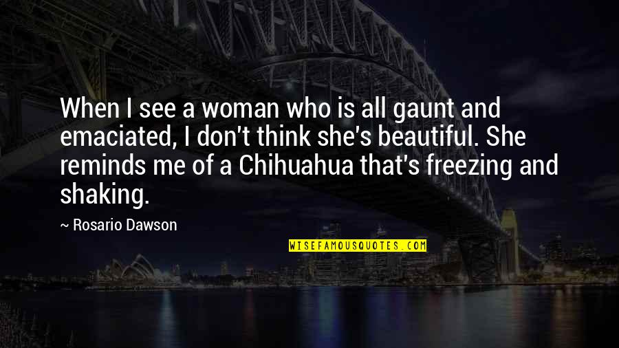 Fb Creeper Quotes By Rosario Dawson: When I see a woman who is all