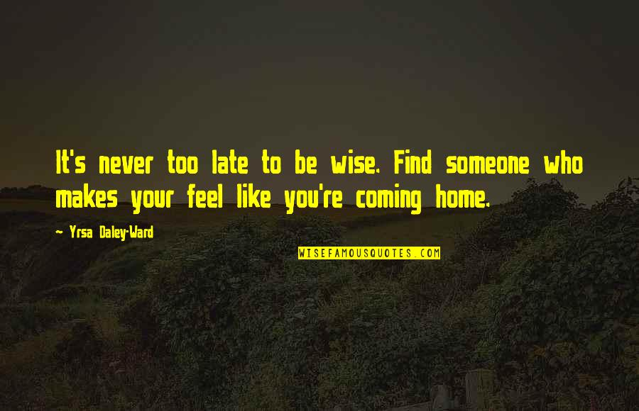 feel like home quotes top famous quotes about feel like home