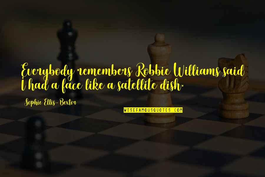 Female Jealousy Quotes By Sophie Ellis-Bextor: Everybody remembers Robbie Williams said I had a