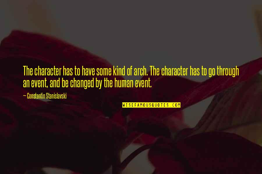 Ferrie Quotes By Constantin Stanislavski: The character has to have some kind of