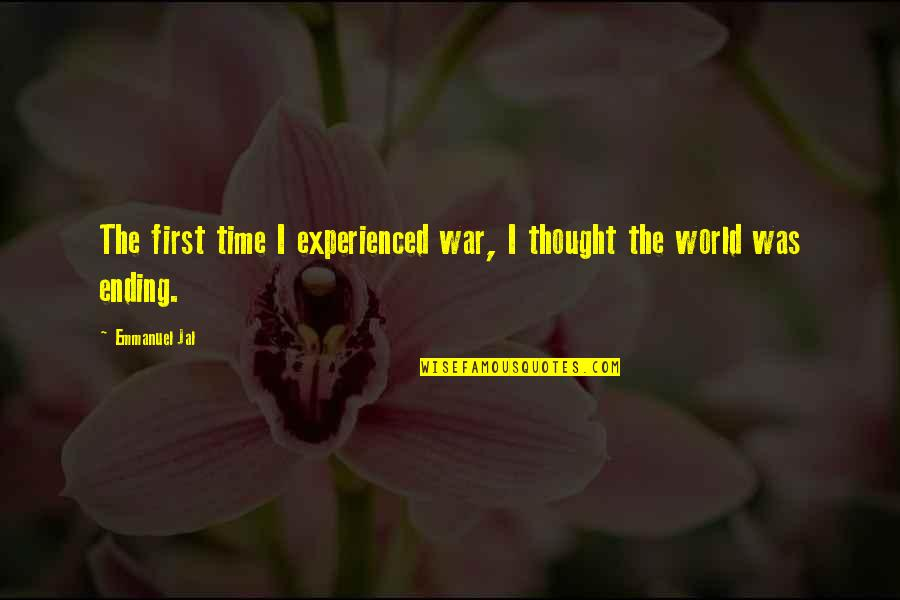 Feynman Physics Quotes By Emmanuel Jal: The first time I experienced war, I thought