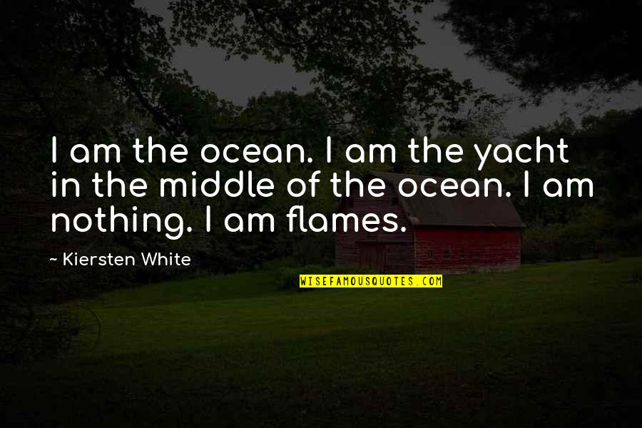 Fia Quotes By Kiersten White: I am the ocean. I am the yacht