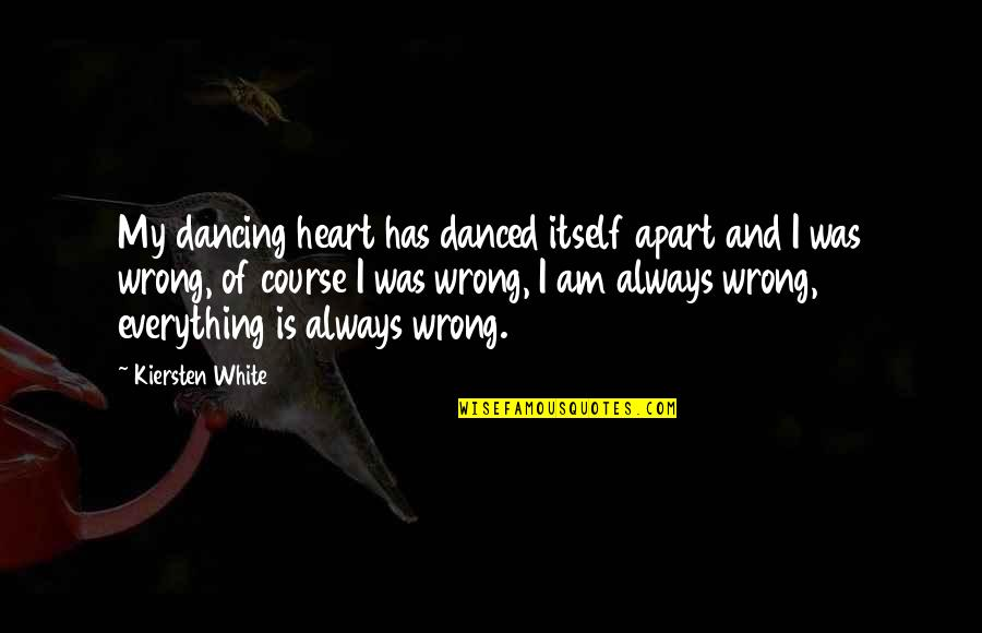 Fia Quotes By Kiersten White: My dancing heart has danced itself apart and