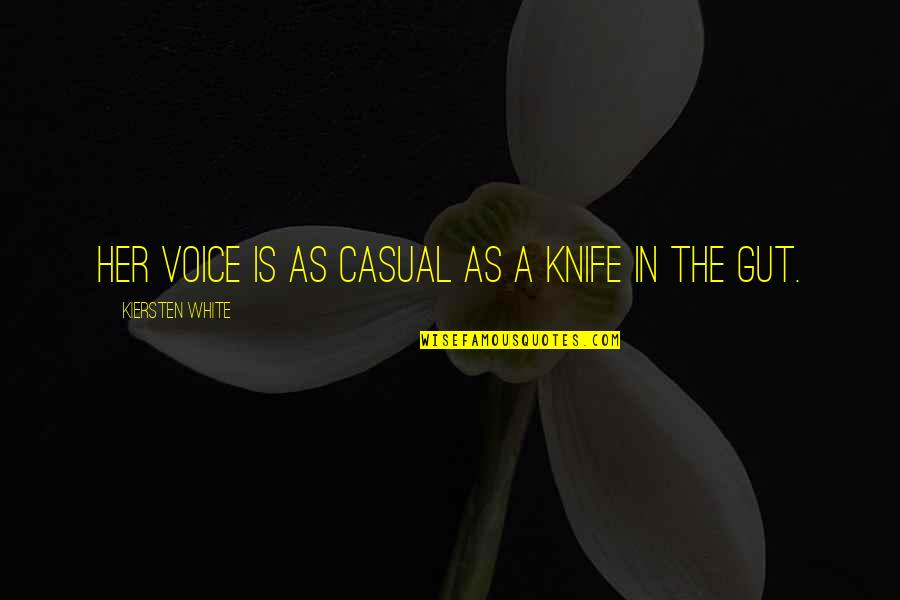 Fia Quotes By Kiersten White: Her voice is as casual as a knife