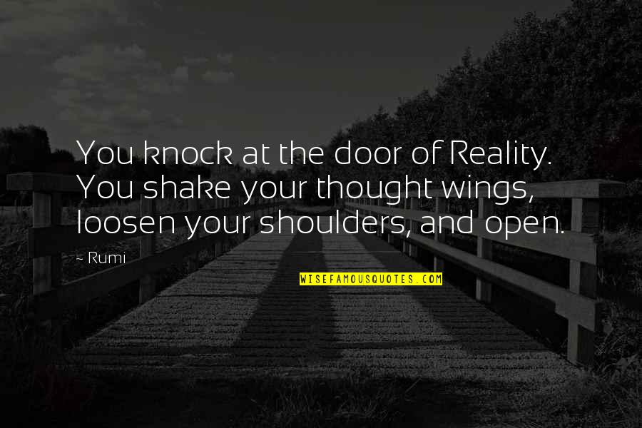 Finally We Meet Quotes By Rumi: You knock at the door of Reality. You