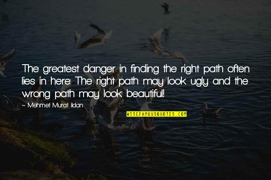 Finding The Right Path Quotes Top 13 Famous Quotes About Finding