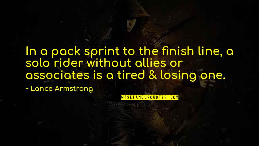 Finish Quotes By Lance Armstrong: In a pack sprint to the finish line,