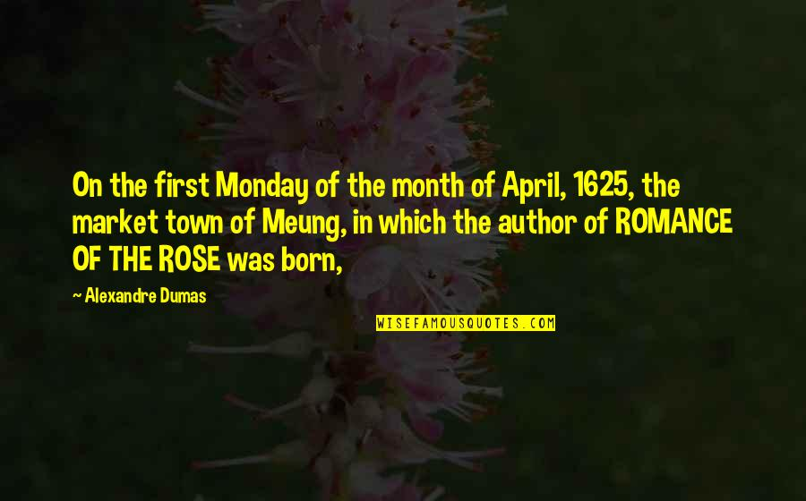 First Of The Month Quotes By Alexandre Dumas: On the first Monday of the month of