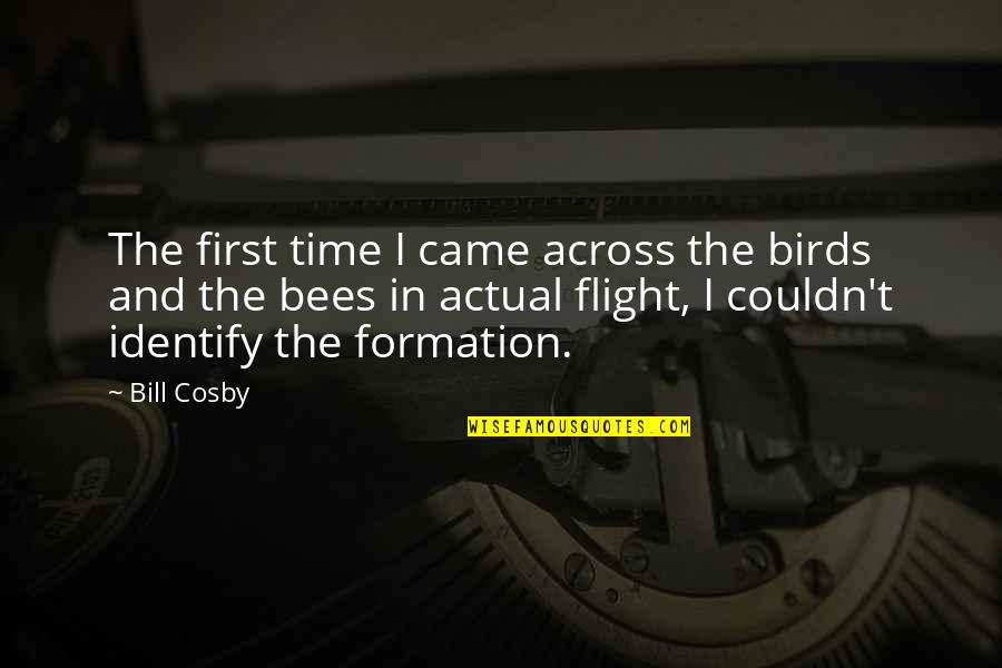 First Sex Quotes By Bill Cosby: The first time I came across the birds