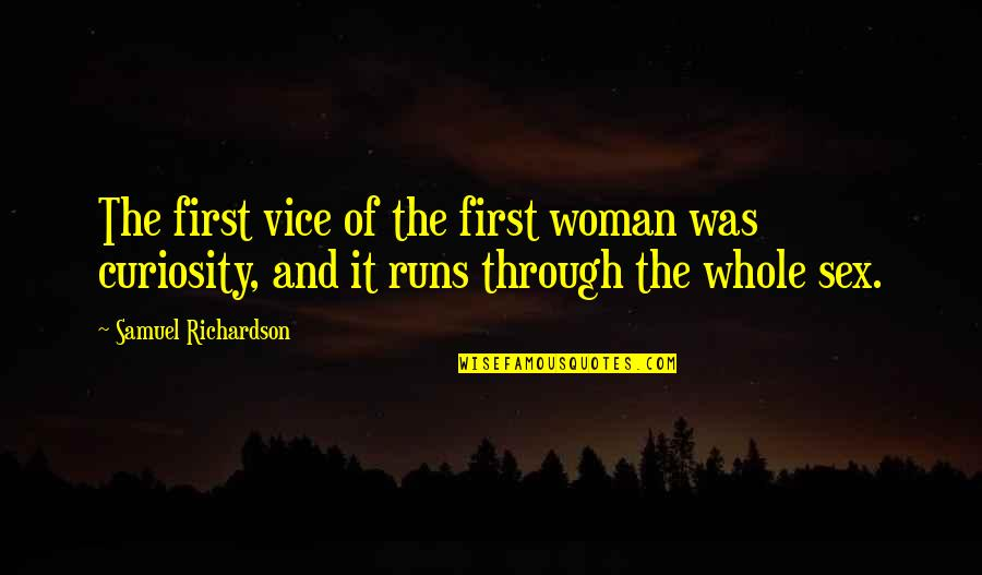 First Sex Quotes By Samuel Richardson: The first vice of the first woman was