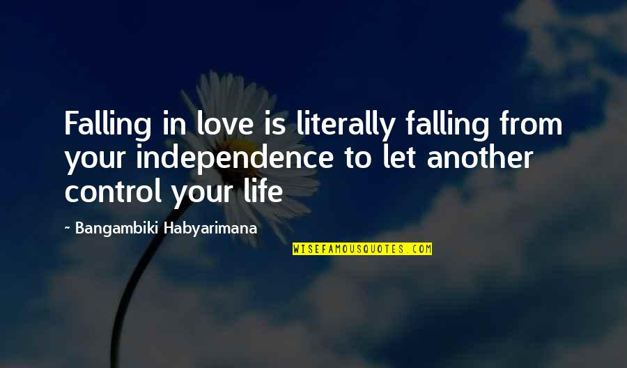 First Sight Love Quotes By Bangambiki Habyarimana: Falling in love is literally falling from your