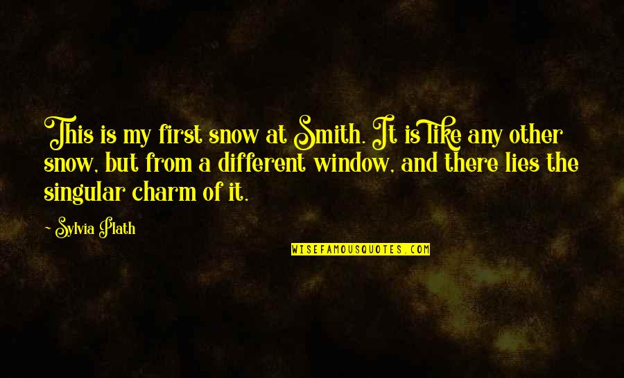 First Snow Quotes By Sylvia Plath: This is my first snow at Smith. It