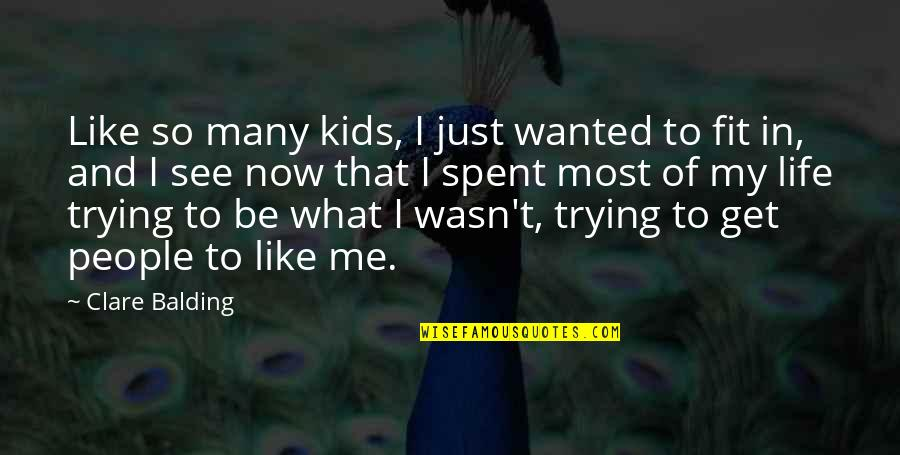 Fit Life Quotes By Clare Balding: Like so many kids, I just wanted to