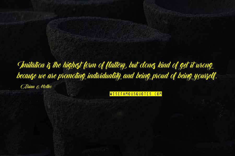 Flattery Quotes By Brian Molko: Imitation is the highest form of flattery, but