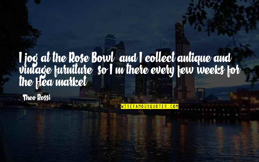 Flea Quotes By Theo Rossi: I jog at the Rose Bowl, and I
