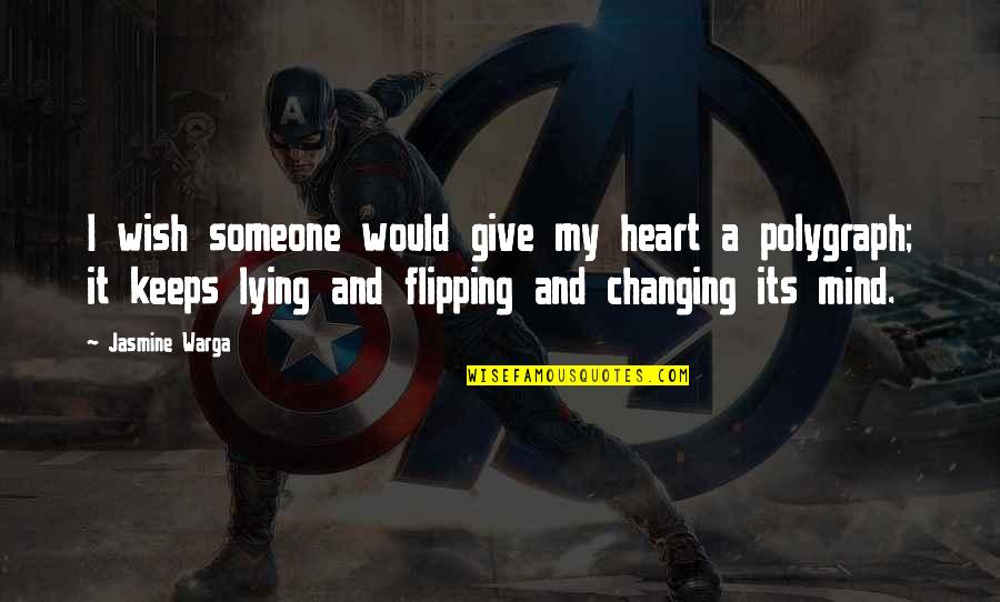 Flipping Out Quotes By Jasmine Warga: I wish someone would give my heart a