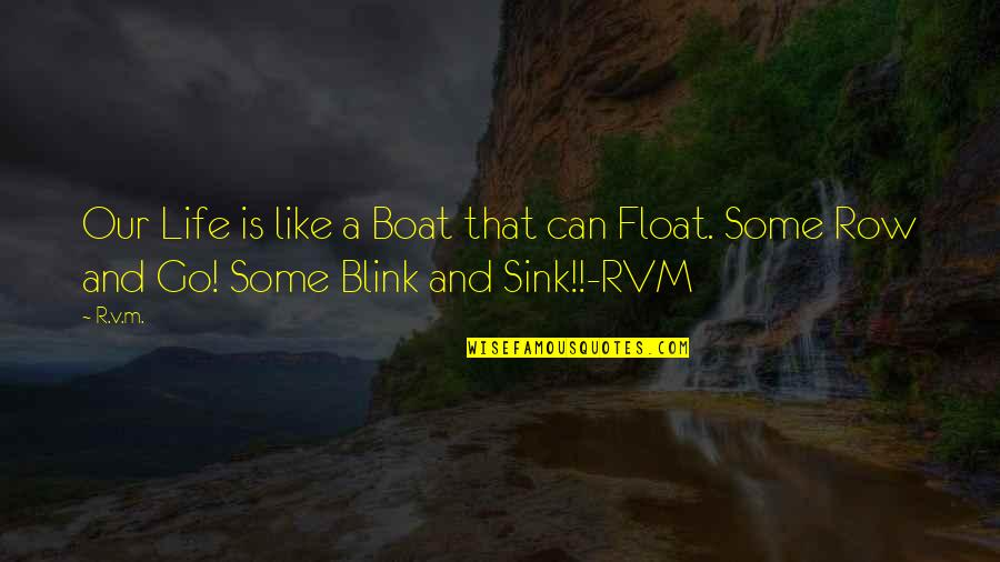 Float My Boat Quotes Top 5 Famous Quotes About Float My Boat