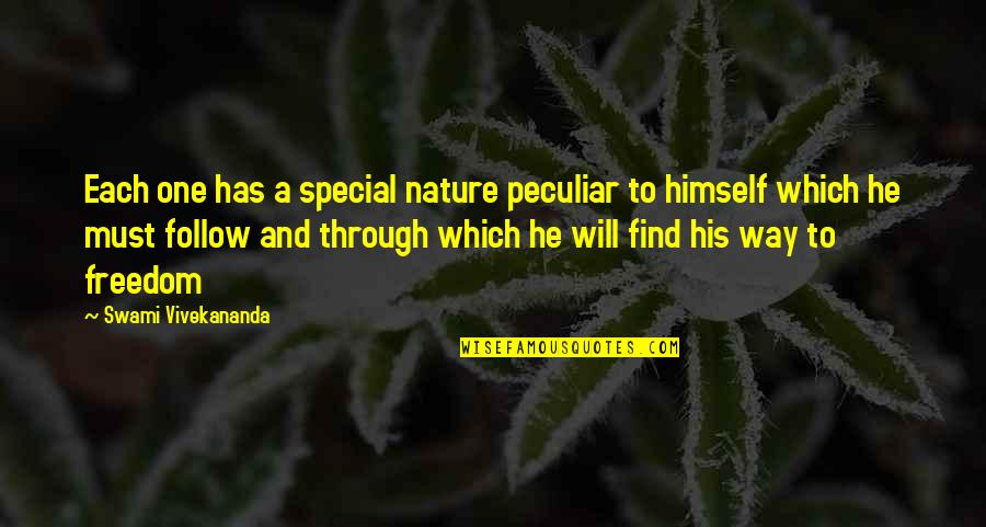 Follow Through Quotes By Swami Vivekananda: Each one has a special nature peculiar to