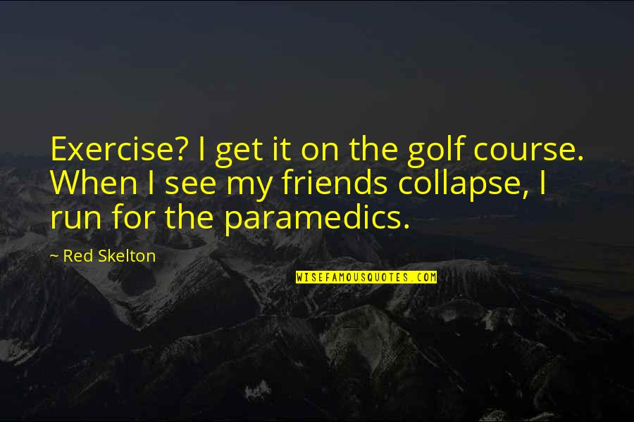 Fondos De Pantalla Quotes By Red Skelton: Exercise? I get it on the golf course.