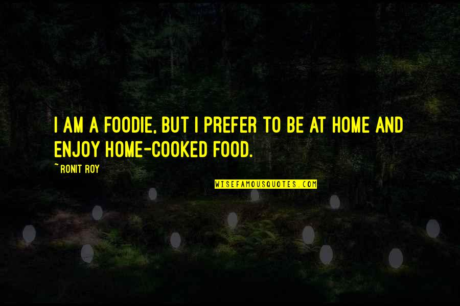 Foodie Quotes Top 53 Famous Quotes About Foodie