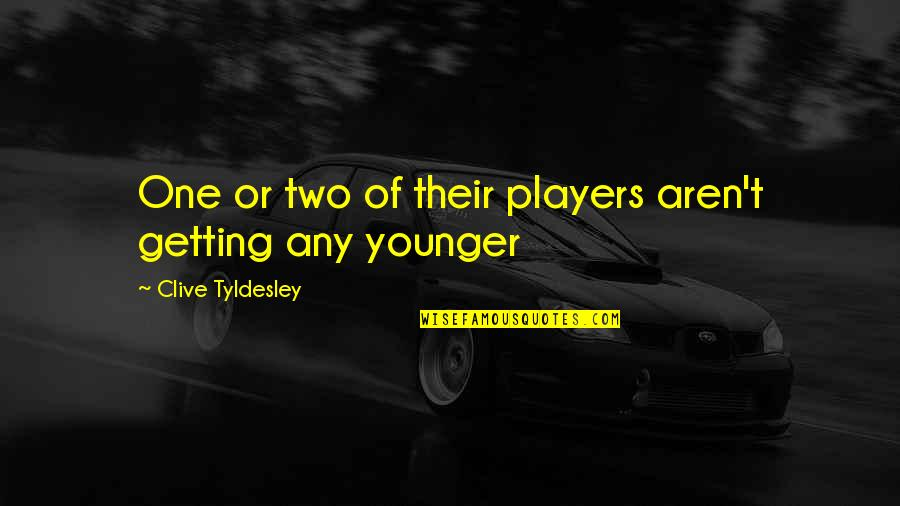 Football Players Quotes By Clive Tyldesley: One or two of their players aren't getting