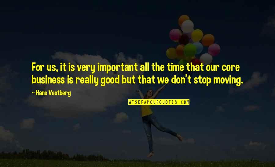 For All Time Quotes By Hans Vestberg: For us, it is very important all the
