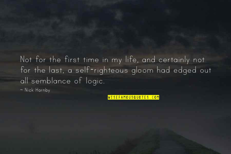 For All Time Quotes By Nick Hornby: Not for the first time in my life,