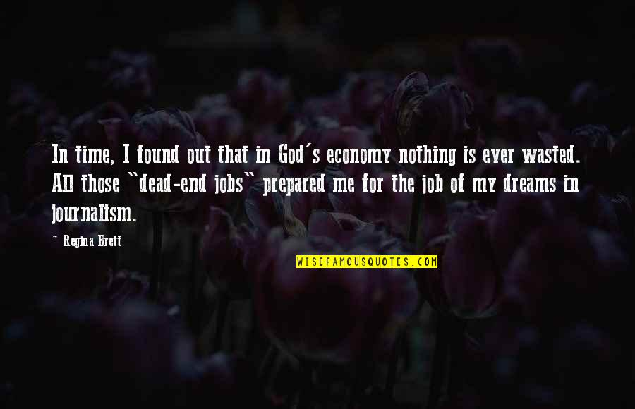 For All Time Quotes By Regina Brett: In time, I found out that in God's
