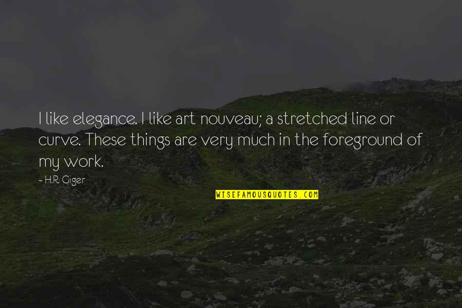 Foreground Quotes By H.R. Giger: I like elegance. I like art nouveau; a