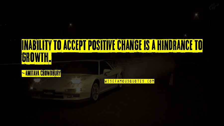 Forex Markets Live Quotes By Amitava Chowdhury: Inability to accept positive change is a hindrance