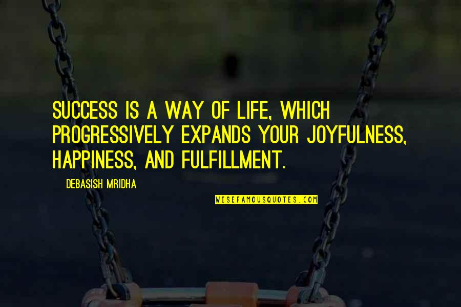 Forex Markets Live Quotes By Debasish Mridha: Success is a way of life, which progressively