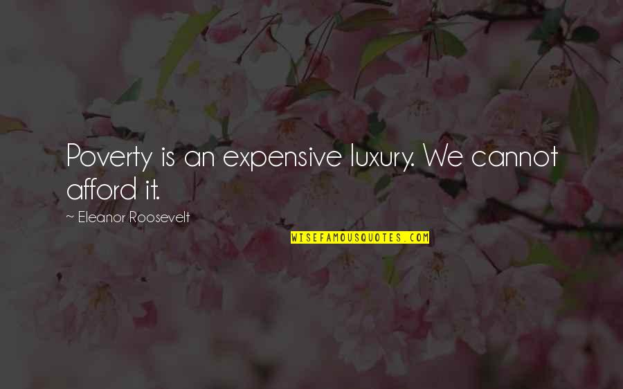 Forex Markets Live Quotes By Eleanor Roosevelt: Poverty is an expensive luxury. We cannot afford
