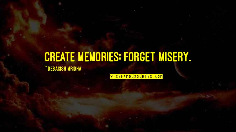 Forget Memories Quotes: top 61 famous quotes about Forget