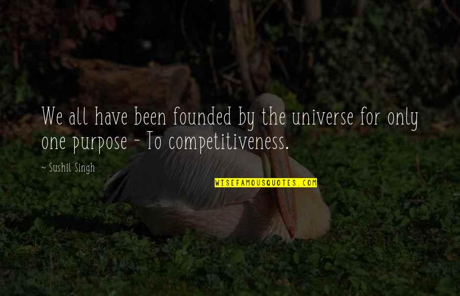 Forgiveness And Love Tumblr Quotes By Sushil Singh: We all have been founded by the universe