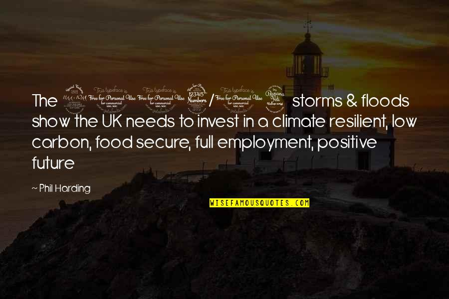 Forgiveness In Kite Runner Quotes By Phil Harding: The 2013/14 storms & floods show the UK