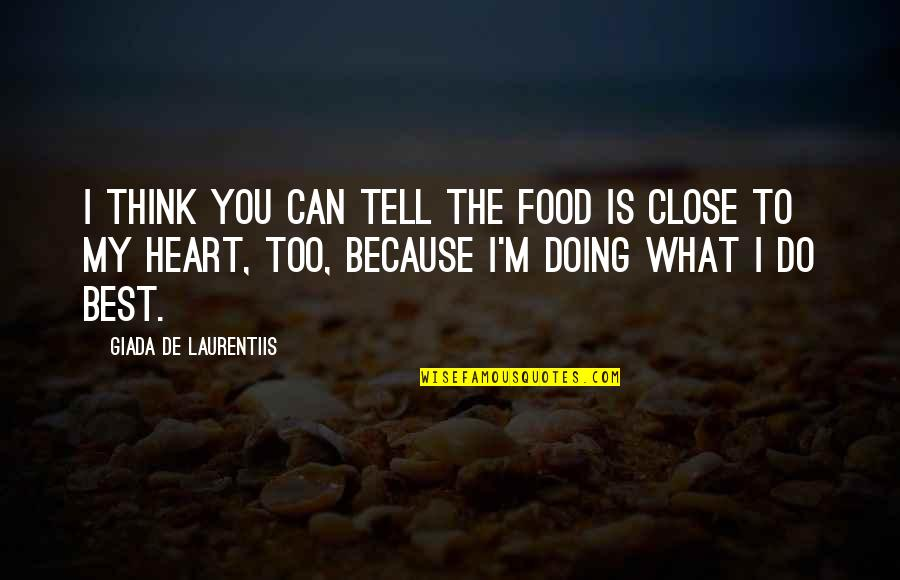Forgiveness Setting You Free Quotes By Giada De Laurentiis: I think you can tell the food is