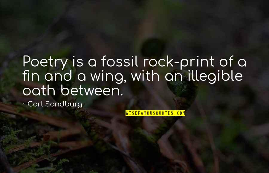 Fossil Quotes By Carl Sandburg: Poetry is a fossil rock-print of a fin