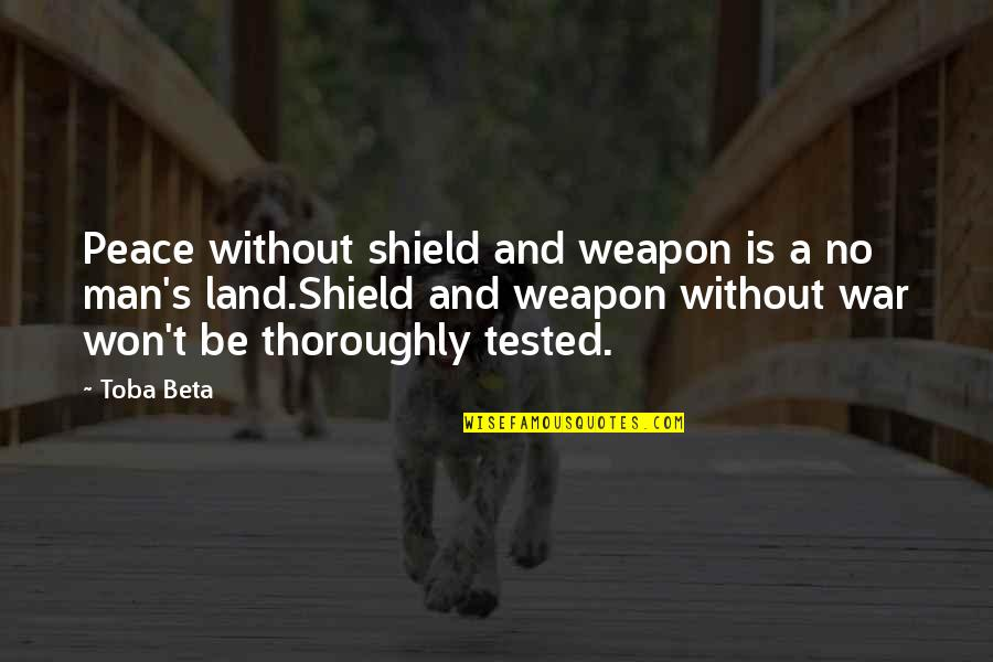 Fractional Reserve Banking Quotes By Toba Beta: Peace without shield and weapon is a no