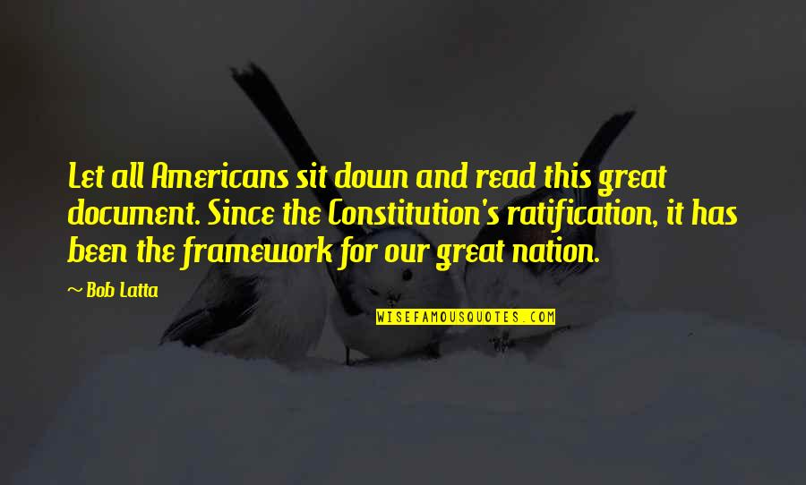 Framework Quotes By Bob Latta: Let all Americans sit down and read this